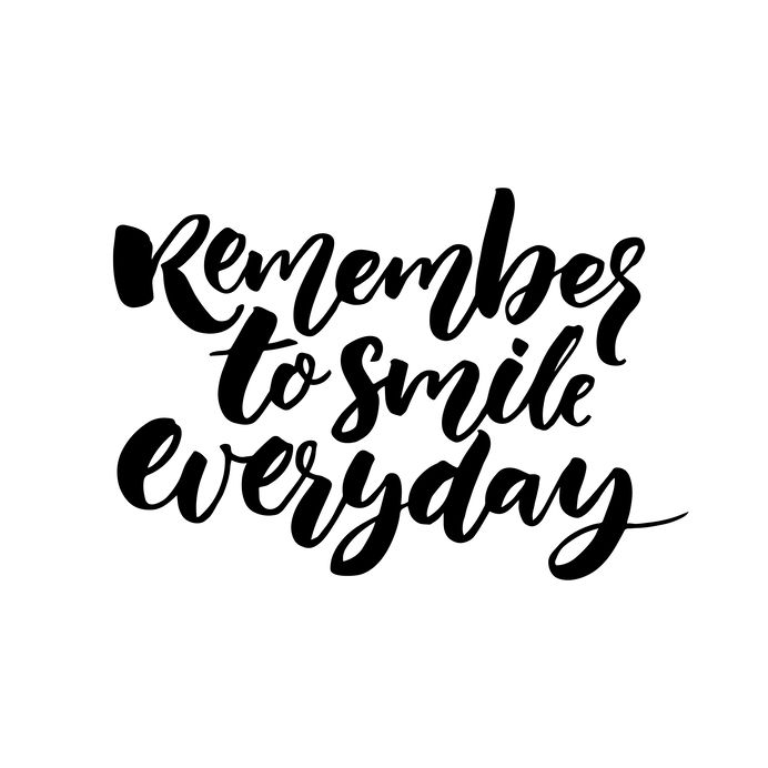 Remember to smile everyday. Inspirational quote for posters and cards, black ink calligraphy isolated on white background.